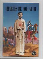 Charles de Foucauld. Belles histoires Belles Vie 1983. Dessins D'ORANGE