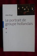 Aloïs Riegl - Le portrait de groupe hollandais (Hazan 2008)