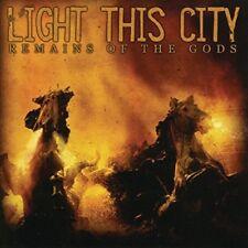 Light This City - Remains of the Gods CD NEU OVP