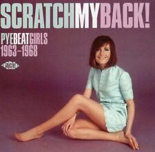 SCRATCH MY BACK! PYE BEAT GIRLS 1963-1968 (Sandra Barry, the Baker Twins)CD NEW!