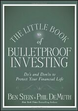 The Little Book of Bulletproof Investing: Dos and Donts to Protect Your Financ