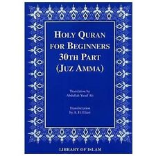 Holy Quran for Beginners: 30th Part (Juz Amma) (Paperback or Softback)