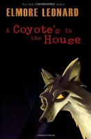 A Coyotes in the House by Elmore Leonard