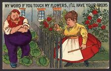 """Gardening Humour. """"My Word If You Touch My Flowers, I'll Have Your Greens - 1908"""