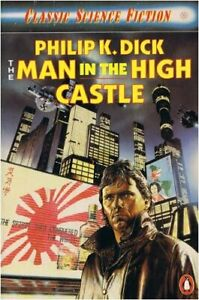 The Man in the High Castle (Classic Science Fict... by Dick, Philip K. Paperback