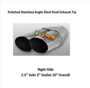 """Polished Stainless Angle Slant Dual Exhaust Tip Right Side 2.5"""" In 3"""" Out 10"""" L"""