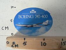 STICKER,DECAL KLM BOEING 747 - 400 - ROYAL DUTCH AIRLINES VINTAGE STICKER