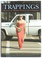 Trappings Stories of Women, Power, and Clothing by Renee Piechocki 2007 hardcove
