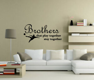 Brothers that play together stay together Wall Stickers Decals Quote UK zx65