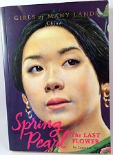 American Girls of Many Lands China: SPRING PEARL - The Last Flower Laurence Yep