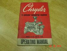 Vintage Chrysler H-225, HB-225, I- 225  Industrial  Engine Operating Manual OEM