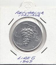 ITALIA LIRE 5 VECCHIO TIPO UVA 1949 ANCORA OTTIME CONDIZIONI POCO CIRCOLATA