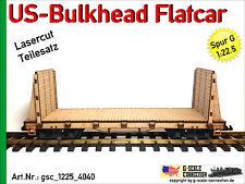 Spur G US-Blukhead Flatcar aus Holz Lasercut Güterwagen 1:22,5 für LGB PIKO G