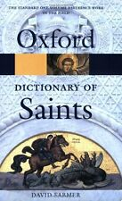 The Oxford Dictionary of Saints (Oxford Paperback Reference),David Hugh Farmer