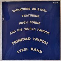Hugh Borde & Trinidad Tripoli Band Variations on Steel LP SEALED Vinyl Private