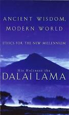Ancient Wisdom, Modern World: Ethics for the New Millennium by His Holiness Tenzin Gyatso the Dalai Lama, Alexander Norman (Paperback, 2000)
