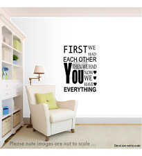 First We Had Each Other Quote Wall Sticker Decal Vinyl Nursery