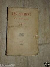 Les verriers dans le Lyonnais et le Forez Pierre Pelletier 1887