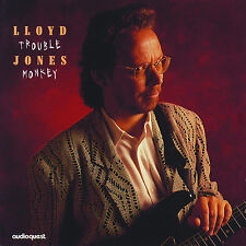 LLOYD JONES - Trouble Monkey - BRAND NEW & SEALED CD sledgehammer blues