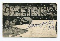 Postcard - Greetings from Demopolis Alabama Posted 1907