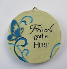 b Friends Gather here Mini Plaque fairy garden stepping stone Ganz Polystone