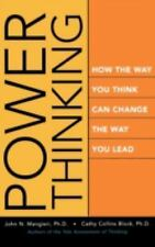 Power Thinking : How the Way You Think Can Change the Way You Lead by Cathy...