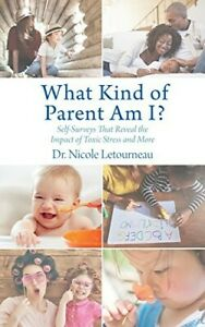 What Kind of Parent Am I?: Self-Surveys That Reveal the Impact of