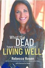 What the Dead Have Taught Me about Living Well by Rebecca Rosen: New