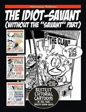 The Idiot-Savant : (Without the Savant Part) by Joe King (2011, Paperback)