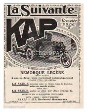 1924 DOCUMENT (ref PUB) AUTO REMORQUE KAP LA SUIVANTE 1/4p