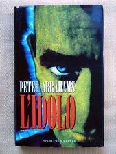 Peter Abrahams, L'idolo, Sperling & Kupfer, 1995