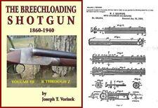 Breechloading Shotguns 1860-1940 Vol. III R-Z