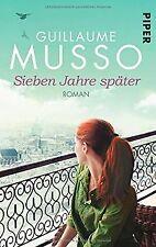 Sieben Jahre später: Roman von Musso, Guillaume   Buch   Zustand gut