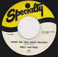 """PERCY MAYFIELD - """"WHEN DID YOU LEAVE HEAVEN""""  b/w  """"WHAT MUST I DO"""" (VG+)"""