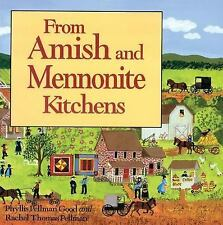 From Amish and Mennonite Kitchens Good, Phyllis Paperback