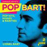 Various Artists : Pop Bart!: Pop Hits, Misses & Rarities Written By Lionel Bart