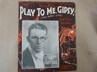 songsheet PLAY TO ME GIPSY the song i love, Henry Hall 1932