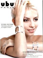 Publicité Contemporaine  Bijoux UBU   2009    P 10