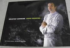 De Coninck/Tom Swijns KRISTOF COPPENS Cryo Cooking kryogen *niederl./dt./frz.*kt