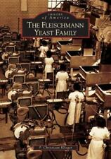 Fleischmann  Yeast  Family,  The  (OH)  (Images of America)-ExLibrary