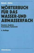 Dictionary of Water- and Wastewater Industry: German-English / French-Italian, ,