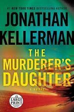 The Murderer's Daughter-Jonathan Kellerman-2015 Thriller-NOT LARGE PRINT