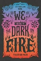 We Set the Dark on Fire by Tehlor Kay Mejia 9780062691316 | Brand New