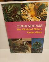 terrarium the world of nature under glass 1973 book