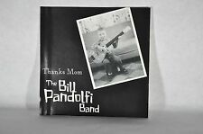The Bill Pandolfi Band - Thanks Mom