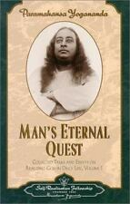 Man's Eternal Quest : Collected Talks and Essays on Realizing God in Daily Life,
