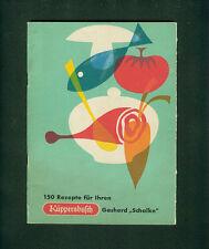 """150 Rezepte für Ihren Küppersbusch Gasherd """"Schalke"""" Gelsenkirchen Kuchen 1950"""