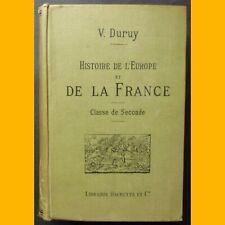 HISTOIRE DE L'EUROPE ET DE LA FRANCE 1270-1610 Classe de 2e Victor Duruy 1890