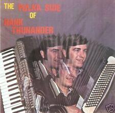 Hank Thunander The Polka Side New CD Accordion Fine !!!