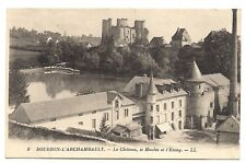 bourdon-l'archambault  le chateau, le moulin et l'étang